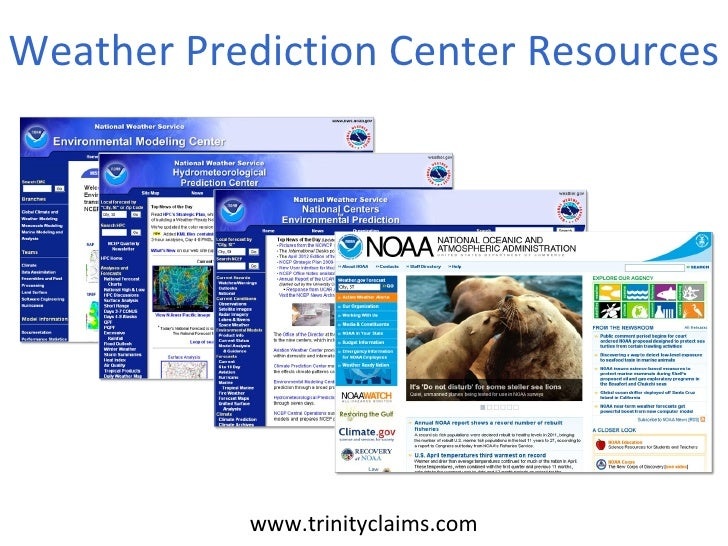 Weather Prediction Center Resources           www.trinityclaims.com