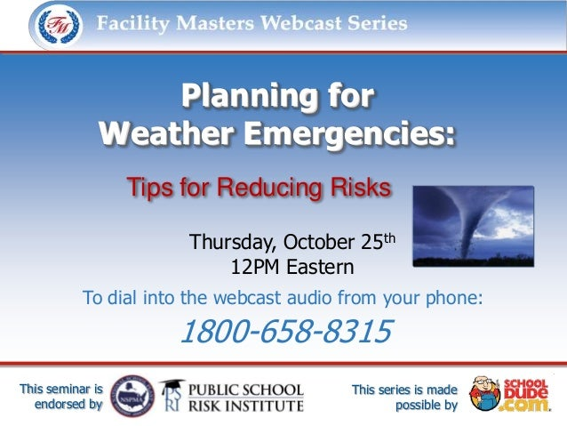 Facility Masters Webcast Series               This series is made possible by:                  Planning for              ...