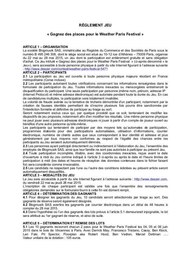 RÉGLEMENT JEU « Gagnez des places pour le Weather Paris Festival » ARTICLE 1 – ORGANISATION La société Blogmusik SAS, imma...