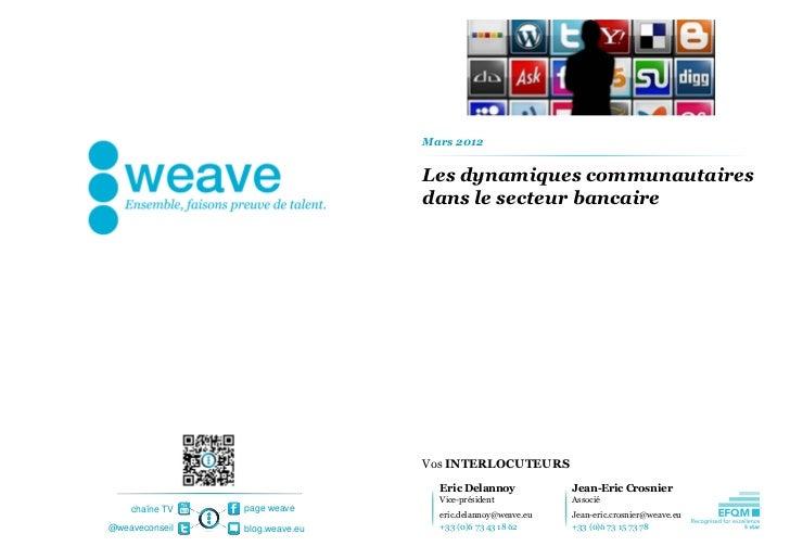 Mars 2012                                Les dynamiques communautaires                                dans le secteur banc...