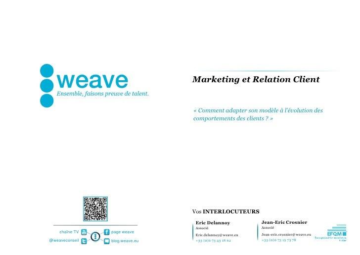 Marketing et Relation Client                                « Comment adapter son modèle à l'évolution des                ...
