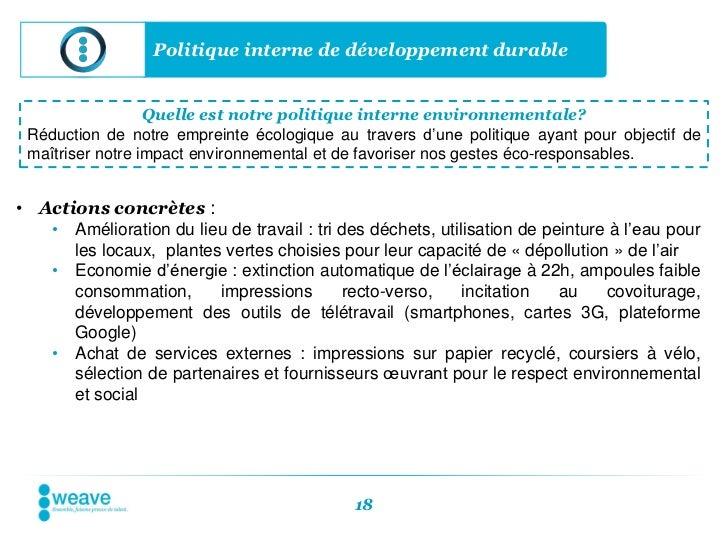 Politique interne de développement durable                  Quelle est notre politique interne environnementale? Réduction...