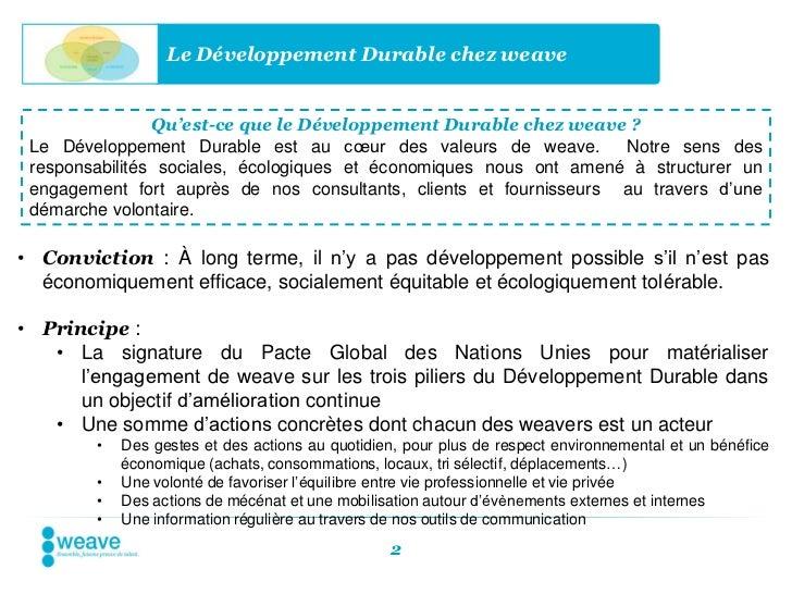 Le Développement Durable chez weave                Qu'est-ce que le Développement Durable chez weave ? Le Développement Du...