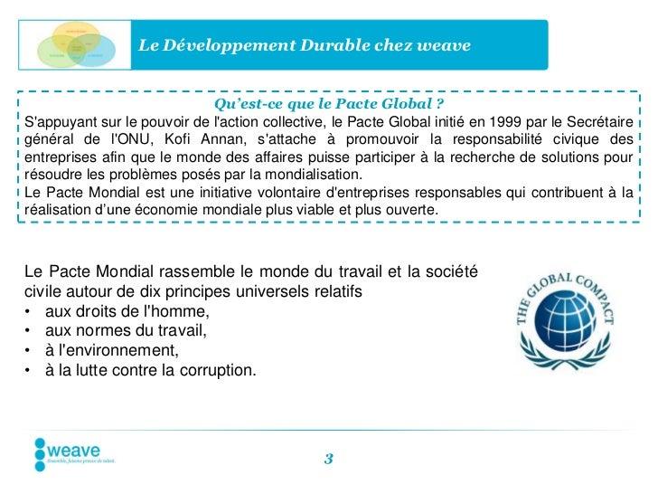 Le Développement Durable chez weave                             Qu'est-ce que le Pacte Global ?Sappuyant sur le pouvoir de...