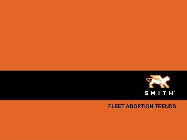 FLEET ADOPTION TRENDS1   Confidential, 11/7/2012