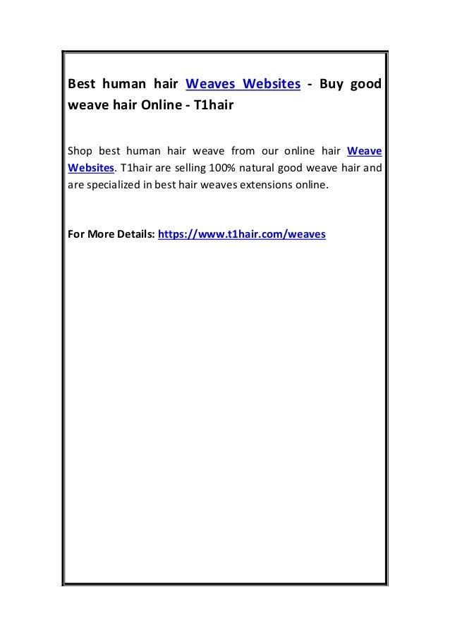 Best Human Hair Weaves Websites Buy Good Weave Hair Online T1hair