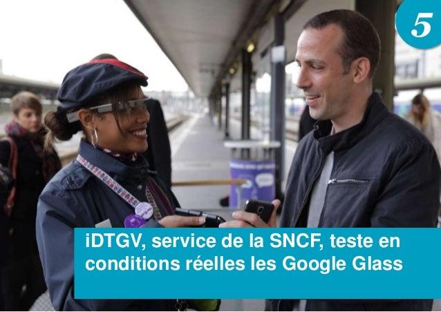 5 iDTGV, service de la SNCF, teste en conditions réelles les Google Glass