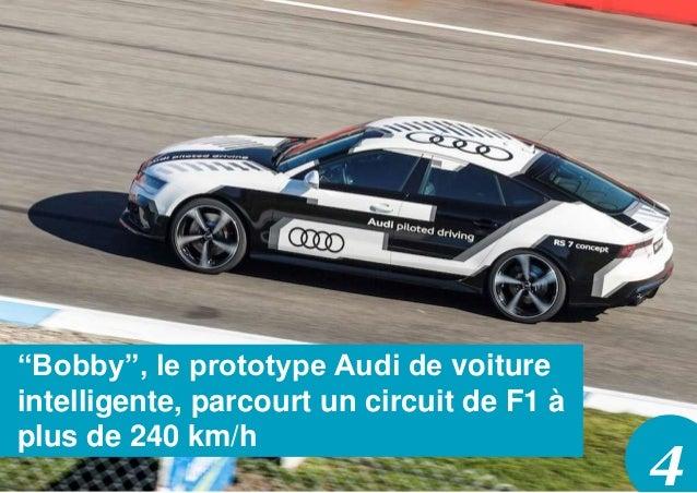 """4 """"Bobby"""", le prototype Audi de voiture intelligente, parcourt un circuit de F1 à plus de 240 km/h"""