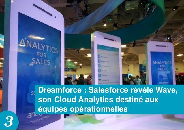 3 Dreamforce : Salesforce révèle Wave, son Cloud Analytics destiné aux équipes opérationnelles