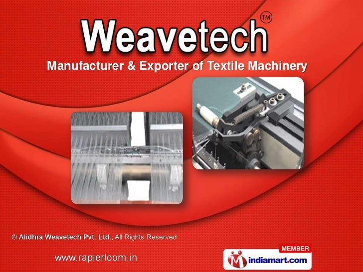 Manufacturer & Exporter of Textile Machinery