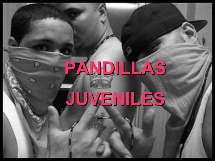 PANDILLAS JUVENILES