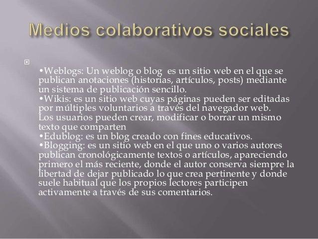 Medios colaborativos sociales  Slide 2