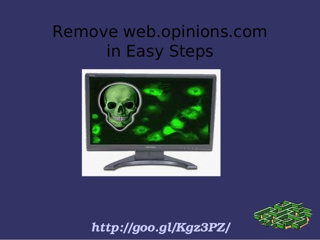 Remove web.opinions.com in Easy Steps http://goo.gl/Kgz3PZ/