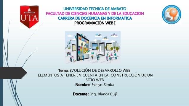UNIVERSIDAD TECNICA DE AMBATO FACULTAD DE CIENCIAS HUMANAS Y DE LA EDUCACION CARRERA DE DOCENCIA EN INFORMATICA PROGRAMACI...