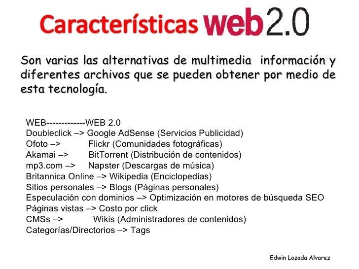 WEB-------------WEB 2.0 Doubleclick –> Google AdSense (Servicios Publicidad)  Ofoto –>  Flickr (Comunidades fotográficas) ...