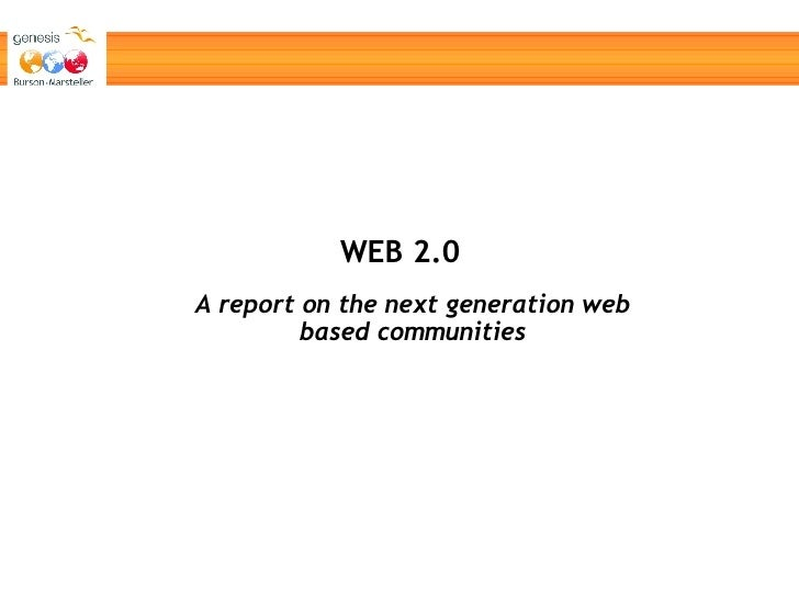 WEB 2.0 A report on the next generation web based communities