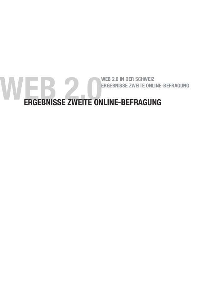 WEB 2.0ERGEBNISSE ZWEITE ONLINE-BEFRAGUNG WEB 2.0 IN DER SCHWEIZ ERGEBNISSE ZWEITE ONLINE-BEFRAGUNG