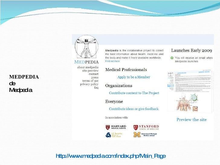 MEDPEDIA de Medpedia http://www.medpedia.com/index.php/Main_Page