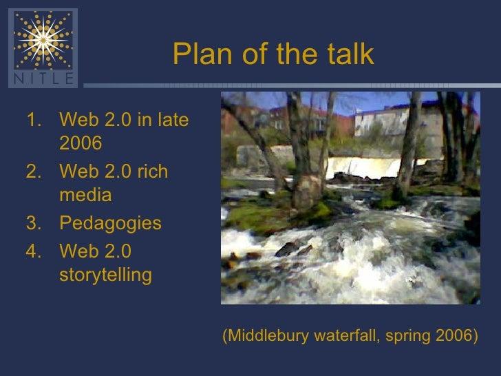 Web 2.0 and pedagogy overview, Wesleyan 2006 Slide 2