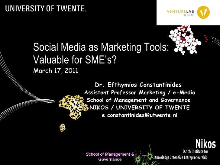 Dr. Efthymios Constantinides Assistant Professor  School of Management and Governance / NIKOS Institute University of Twen...