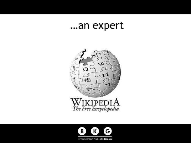 …an expert
