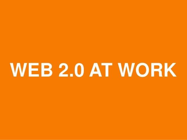 WEB 2.0 AT WORK  © Acando AB