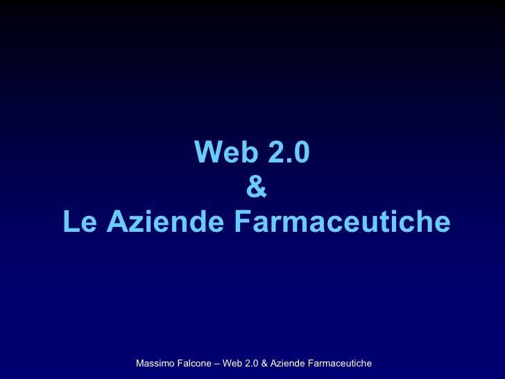 Web 2.0  & Le Aziende Farmaceutiche
