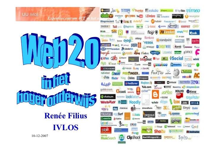 Expertisecentrum ICT in het onderwijs            Renée Filius          IVLOS 10-12-2007                                   ...