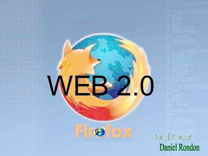 WEB 2.0 Daniel Rondon