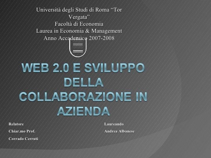 """Università degli Studi di Roma """"Tor Vergata"""" Facoltà di Economia Laurea in Economia & Management Anno Accademico 2007-2008..."""