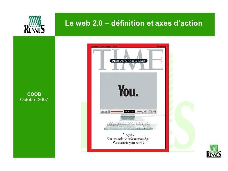COOB Octobre 2007 Le web 2.0 – définition et axes d'action