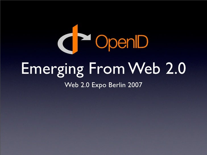 Emerging From Web 2.0      Web 2.0 Expo Berlin 2007