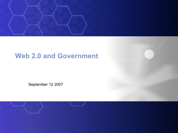 Web 2.0 and Government September 12 2007