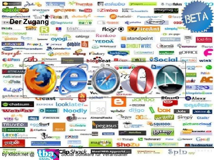Der Zugang     by klisch.net @   Social Software für Veranstalter