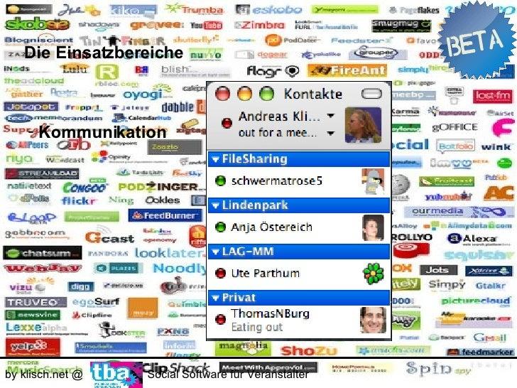 Die Einsatzbereiche        - Kommunikation                       0€ by klisch.net @   Social Software für Veranstalter