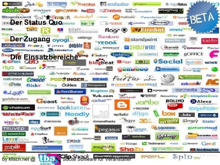 Der Status Quo     by klisch.net @     Social Software für Veranstalter