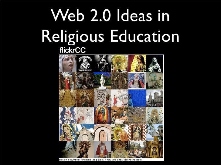 Web 2.0 Ideas in Religious Education