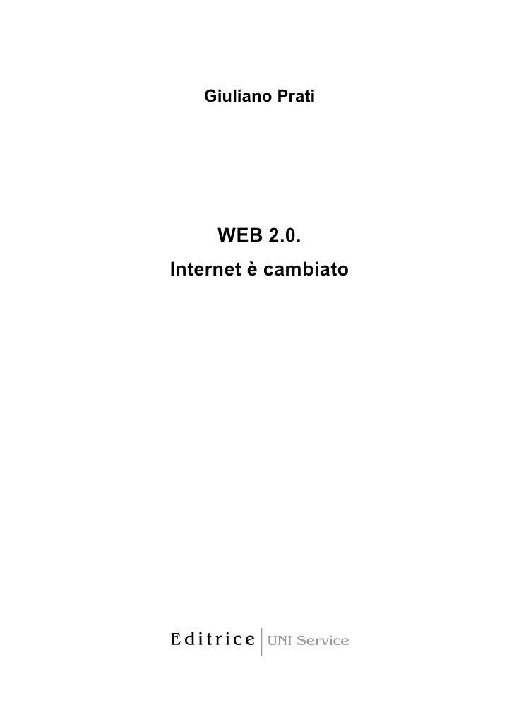 Giuliano Prati          WEB 2.0. Internet è cambiato