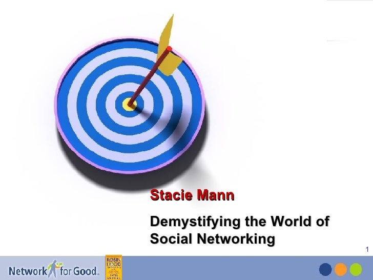 Stacie Mann Demystifying the World of Social Networking