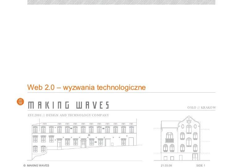 Web 2.0 – wyzwania technologiczne 02.06.09 SIDE
