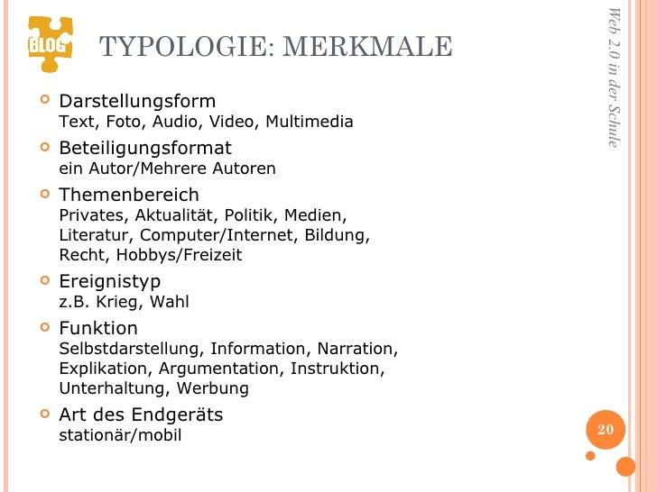 TYPOLOGIE: MERKMALE  <ul><li>Darstellungsform  Text, Foto, Audio, Video, Multimedia </li></ul><ul><li>Beteiligungsformat e...