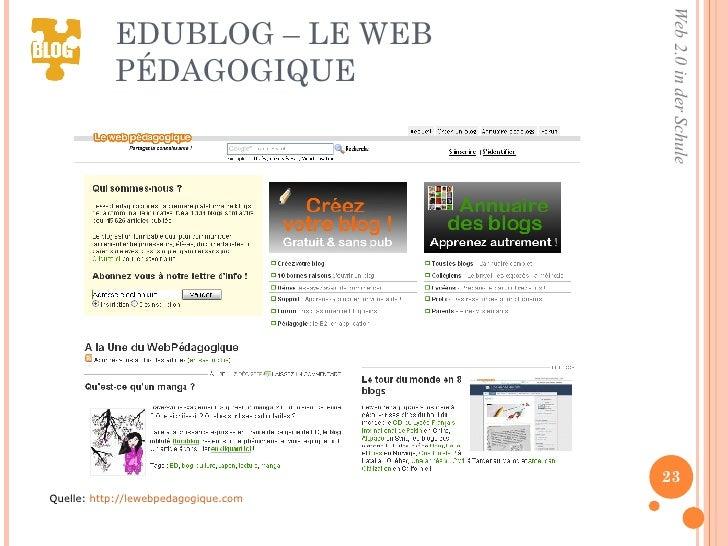 EDUBLOG – LE WEB PÉDAGOGIQUE <ul><li>Quelle:  http://lewebpedagogique.com </li></ul>