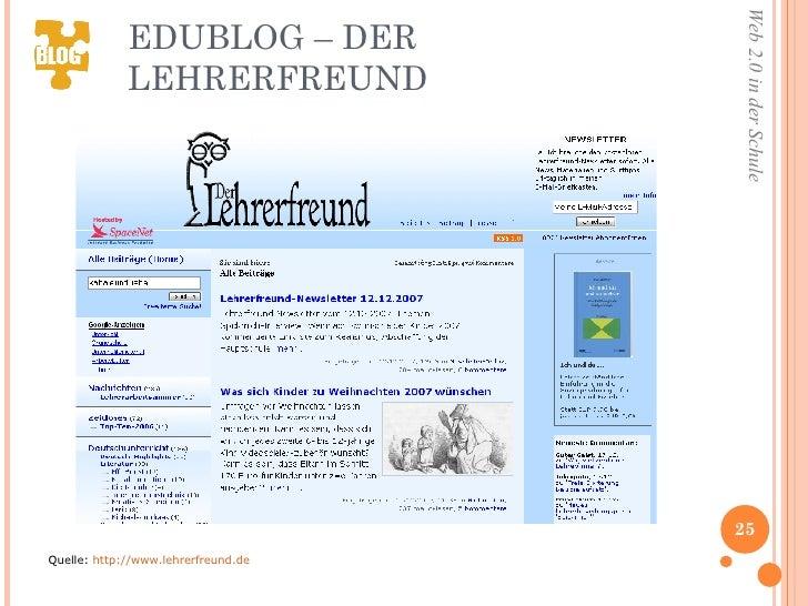 EDUBLOG – DER LEHRERFREUND <ul><li>Quelle:  http://www.lehrerfreund.de </li></ul>