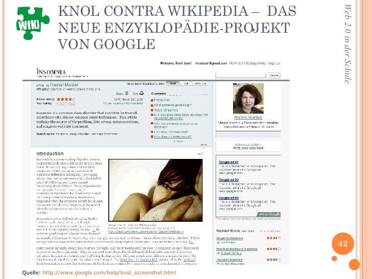 KNOL CONTRA WIKIPEDIA –  DAS NEUE ENZYKLOPÄDIE-PROJEKT VON GOOGLE <ul><li>Quelle:  http://www.google.com/help/knol_screens...