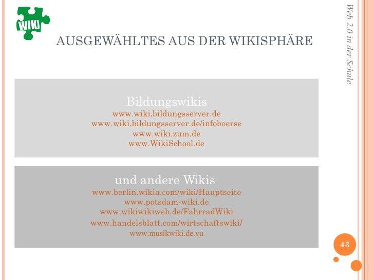 AUSGEWÄHLTES AUS DER WIKISPHÄRE Bildungswikis www.wiki.bildungsserver.de www. wiki.bildungsserver.de/infoboerse www.wiki.z...