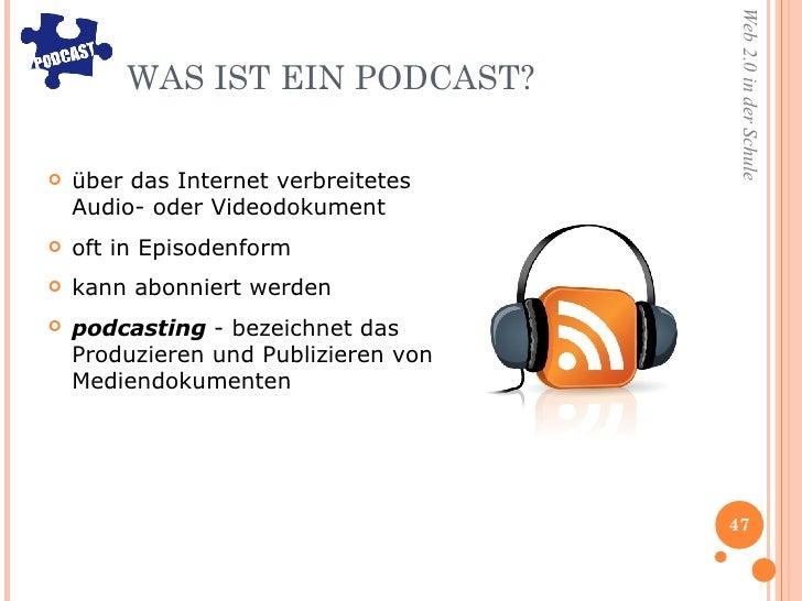 WAS IST EIN PODCAST? <ul><li>über das Internet verbreitetes Audio- oder Videodokument </li></ul><ul><li>oft in Episodenfor...