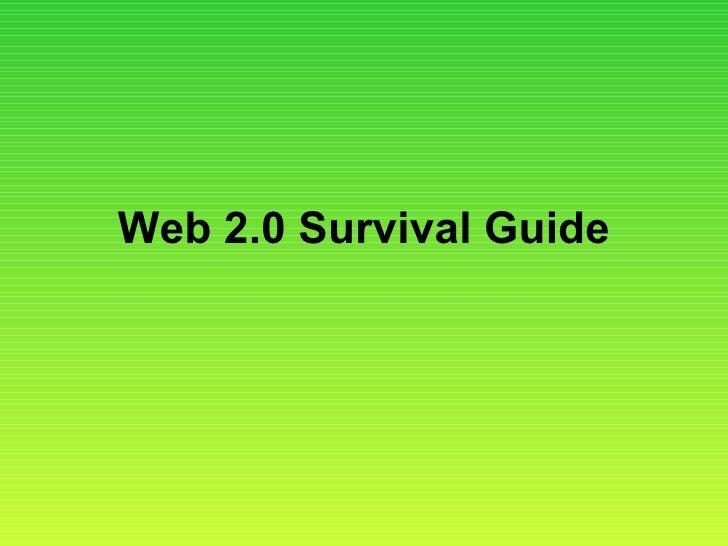 Web 2.0 Survival Guide