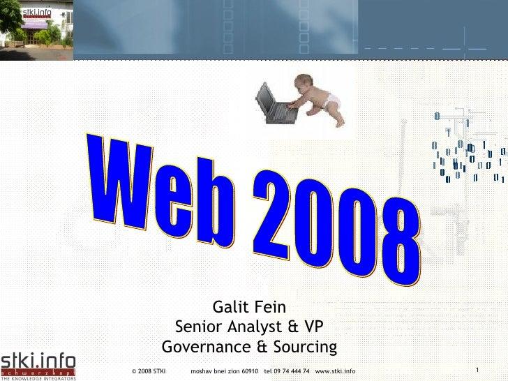 Web 2008 Galit Fein Senior Analyst & VP Governance & Sourcing