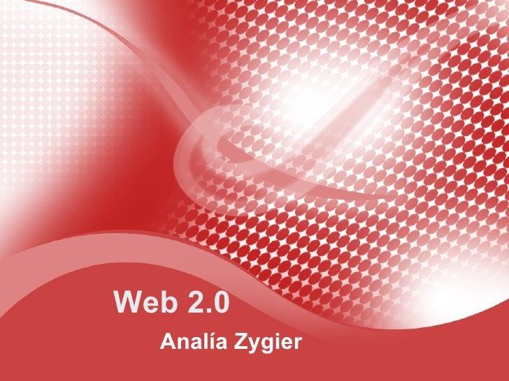 Web 2.0 Analía Zygier