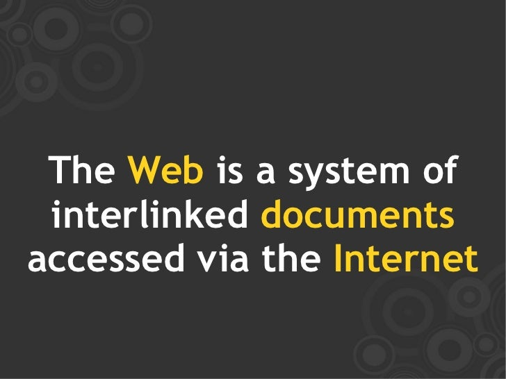 Web browsers use HTTP  to communicate with       Web servers